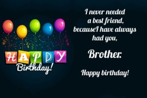 Happy Birthday brother quotes for brother